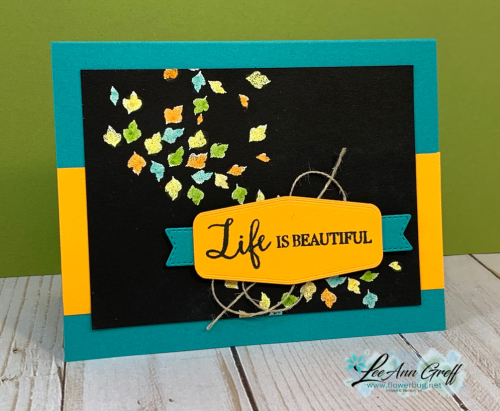 Life is Beautiful blends over embossing